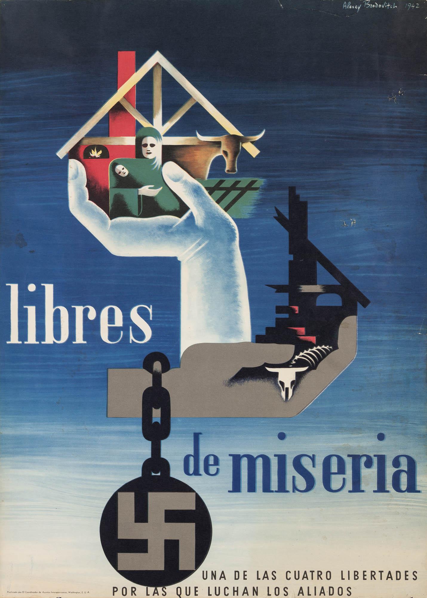 Libres – Libertad de cultos – Libertad de palabra – Libres de miseria – Libres de temor Herbert Bayer Plakat
